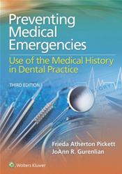 Preventing Medical Emergencies: Use of the Medical History in Dental Practice. Text with Access Code