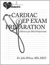 Cardiac EP Exam Preparation: A Review for Allied Professionals Image