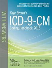 ICD-9-CM 2015 Coding Handbook: With Answers. 2015 Revised Edition