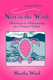 Nest In The Wind: Adventures In Anthropology On A Tropical Island