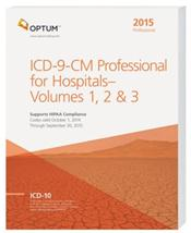 ICD-9-CM 2015: Professional for Hospitals. Volumes 1, 2 and 3 in 1 Book
