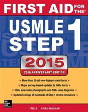 First Aid for the USMLE Step 1: 2015