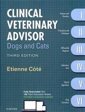 Clinical Veterinary Advisor: Dogs and Cats. 6 Books in 1