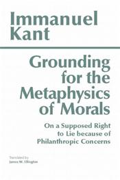 Grounding for the Metaphysics of Morals: On a Supposed Right to Lie Because of Philanthropic Concerns