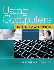 Using Computers in the Law Office. Text with Access Code