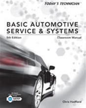 Today's Technician: Basic Automotive Service and Systems. 2 Volume Set