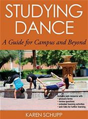 Studying Dance: A Guide for Campus and Beyond