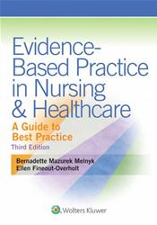 Evidence-Based Practice in Nursing and Healthcare: A Guide to Best Practice. Text with Access Code