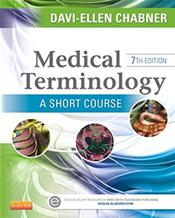 Medical Terminology Online to Accompany Medical Terminology: A Short Course Package. Includes Textbook and Online Access Code