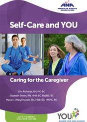 Self-Care and You: Caring for the Caregiver Booklet