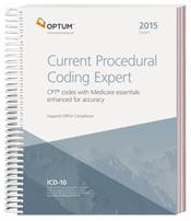 Current Procedural Coding Expert 2015: CPT Codes with Medicare Essentials Enhanced for Accuracy