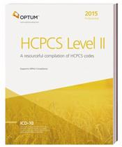 Professional 2015: HCPCS Level II. A Resourceful Compilation of HCPCS Codes