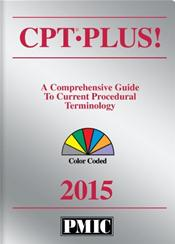 CPT Plus! 2015: A Comprehensive Guide to Current Procedural Terminology