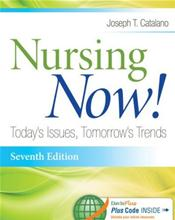 Nursing Now!: Today's Issues, Tomorrow's Trends. Text with Access Code