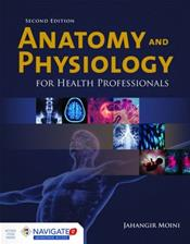 Anatomy and Physiology for Health Professionals. Text with Access Code Cover Image
