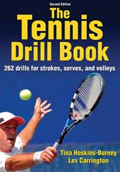Tennis Drill Book: 262 Drills for Strokes, Serves, and Volleys