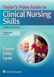 Taylor's Video Guide to Clinical Nursing Skills. Student Set on Enhanced DVD