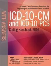 ICD-10-CM and ICD-10-PCS Coding Handbook 2016: With Answers