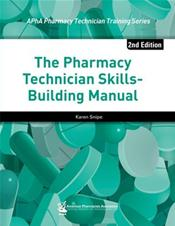Pharmacy Technician Skill-Building Manual