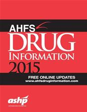 American Hospital Formulary Service (AHFS) Drug Information 2015 Cover Image