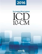 ICD-10-CM 2016: The Complete Official Codebook