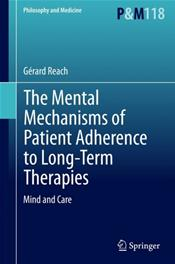 Mental Mechanisms of Patient Adherence to Long-Term Therapies: Mind and Care