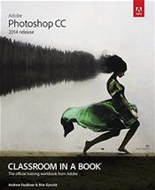 Adobe Photoshop CC Classroom in a Book: The Official Training Workbook from Adobe Systems. Text with Access Code