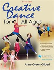 Creative Dance for All Ages with Web Resource
