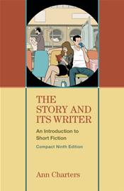 Story and Its Writer: An Introduction to Short Fiction. Compact Edition
