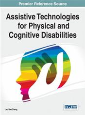 Assistive Technologies for Physical and Cognitive Disabilities