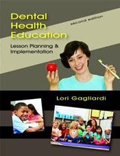 Dental Health Education: Lesson Planning and Implementation