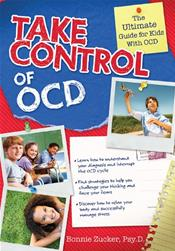 Take Control of OCD: The Ultimate Guide for Kids with OCD