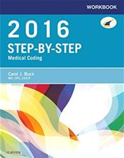 Step-by-Step 2016 Medical Coding: Workbook