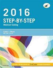 Step-by-Step 2016 Medical Coding Package. Includes Textbook and Workbook