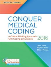 Conquering Medical Coding: A Critical Thinking Approach with Coding Simulations. Text with Access Code