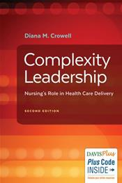 Complexity Leadership: Nursing's Role in Health Care Delivery. Text with Access Code