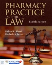 Pharmacy Practice and the Law. Text with Access Code for Companion Website
