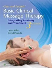 Basic Clinical Massage Therapy: Integrating Anatomy and Treatment. Text with Access Code