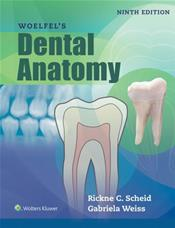 Woelfel's Dental Anatomy. Text with Access Code