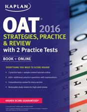 OAT (Optometry Admissions Test) 2016: Strategies, Practice & Review with 2 Practice Tests