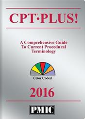 CPT Plus! 2016: A Comprehensive Guide to Current Procedural Terminology