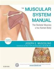 Muscular System Manual: The Skeletal Muscles of the Human Body. Text with Access Code