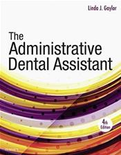 Administrative Dental Assistant Package. Includes Textbook and Student Workbook Cover Image