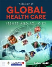 Global Health Care: Issues and Policies. Text with Access Code Cover Image