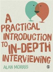 Practical Introduction to In-Depth Interviewing