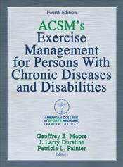 ACSM's Exercise Management for Persons with Chronic Disease and Disabilities