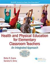 Health and Physical Education for Elementary Classroom Teacher: An Integrated Approach