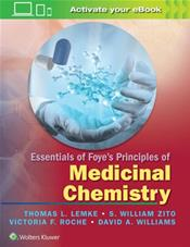 Essentials of Foye's Principles of Medicinal Chemistry. Text with Access Code