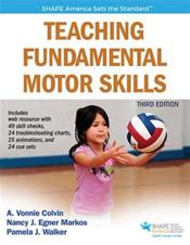 Teaching Fundamental Motor Skills. Text with Access Code
