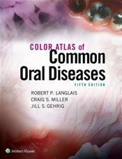 Color Atlas of Common Oral Diseases. Text with Access Code